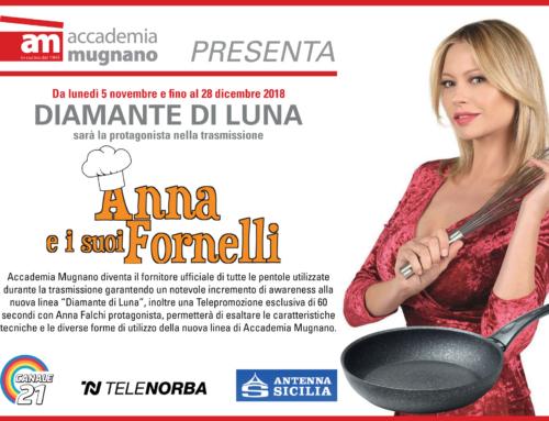 """La Diamante di Luna tra i protagonisti nella trasmissione """"Anna e i suoi Fornelli"""""""